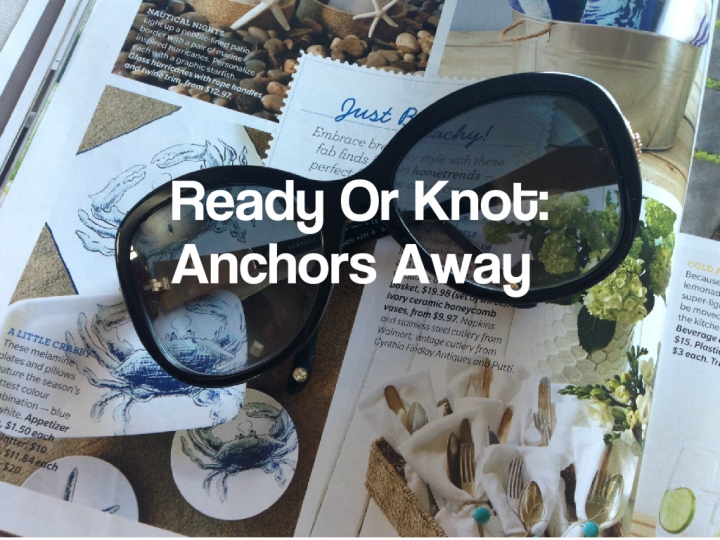 Ready Or Knot: Anchors Away!