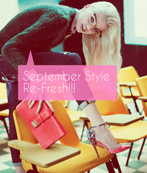 September, The Time For Style & FreshStarts